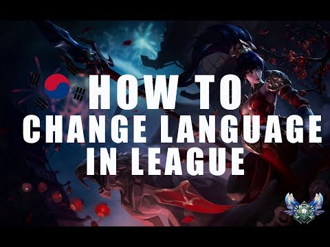 How to change language in League Of Legends S8