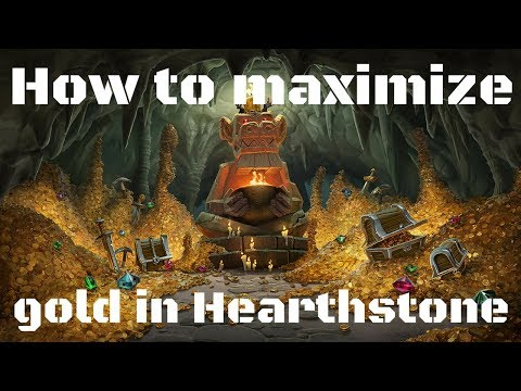 How to maximize your gold in hearthstone in 2018!