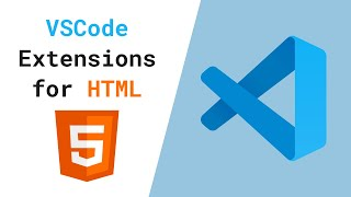 🔵 VS Code Extensions to have for HTML