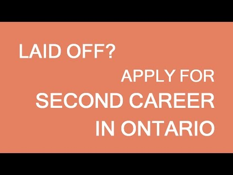 Congratulations on being laid off. Second Career Ontario