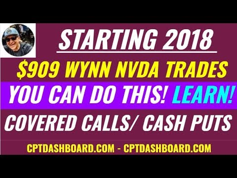 2018 Making Profits already writing covered calls, selling cash secured puts (retirement)