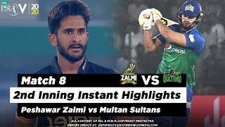 Peshawar Zalmi vs Multan Sultans   2nd Inning Highlights   Match 8   26 Feb 2020   HBL PSL 2020