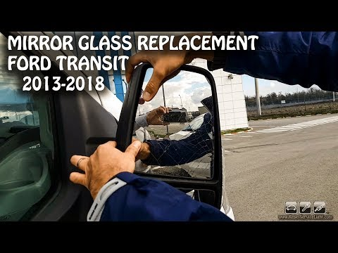 Ford Transit New Model Shape 2013-2018 Mirror Glass Replacement
