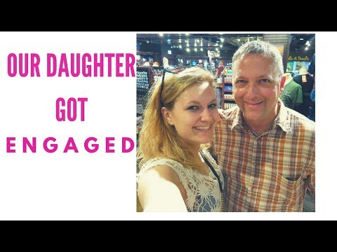 Father's Reaction   Daughter Got Engaged   Family Vlog