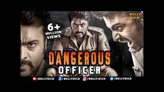 Dangerous Officer | Hindi Dubbed Movies 2016 Full Movie | South Indian Movies Dubbed | Hindi Movies