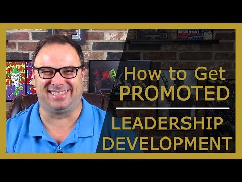 Leadership and Development - How to Get Promoted to Manager