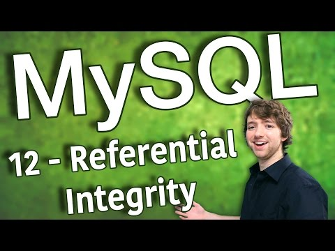 MySQL 12 - Referential Integrity