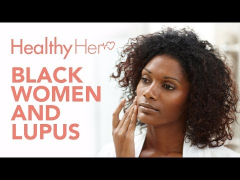 Lupus Awareness And Its Effects On Black Women | Healthy Her
