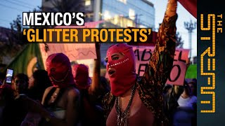 🇲🇽 Will Mexico's 'glitter protests' change rape culture? | The Stream