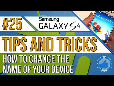 Samsung Galaxy S4 Tips and Tricks #25: Change Device Name