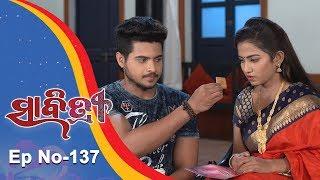 Savitri   Full Ep 137   14th Dec 2018   Odia Serial – TarangTV