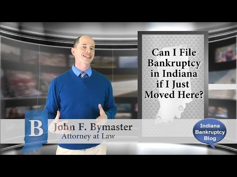 Can I filed for Bankruptcy in Indiana if I Just Moved Here?