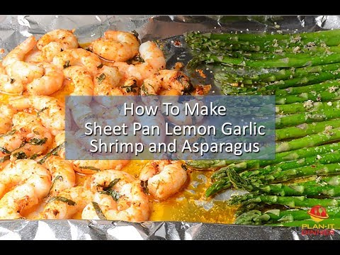 How to Make Sheet Pan Lemon Garlic Shrimp and Asparagus
