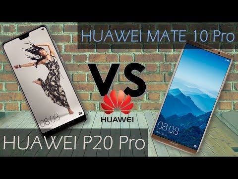 HUAWEI P20 PRO VS HUAWEI MATE 10 PRO