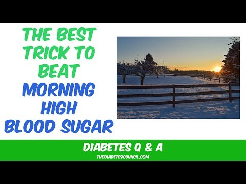How To Beat Your High Morning Blood Sugar
