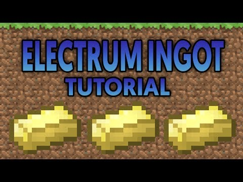 HOW TO GET ELECTRUM INGOTS FROM SCRATCH ON MINECARFT