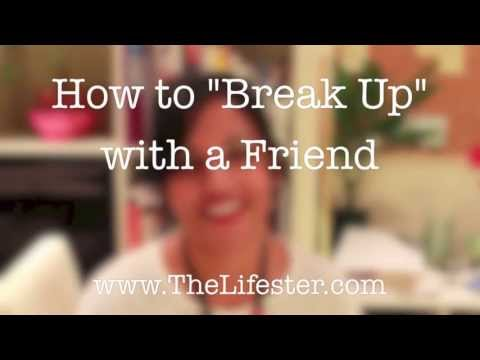 How to Break Up with a Friend Easily and Nicely