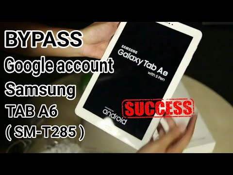 [How To] Bypass FRP Google Account Samsung Galaxy Tab A 6 (SM-T285) 2016 tanpa komputer update 2017