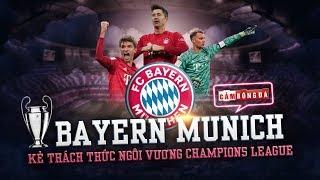 GÓC CHIẾN THUẬT | BAYERN MUNICH - Kẻ thách thức ngôi vương Champions League
