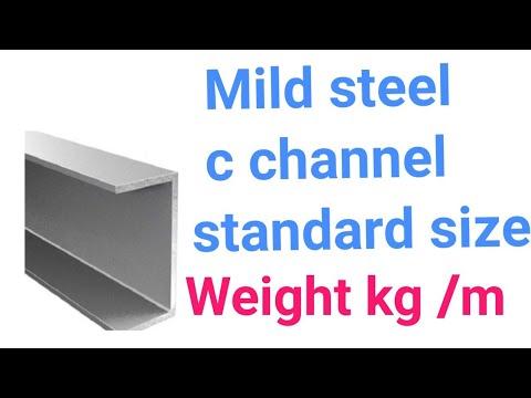 Mild steel c channel standard sizes @ weight kg /m
