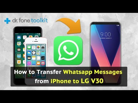 How to Transfer Whatsapp messages from iPhone to LG V30