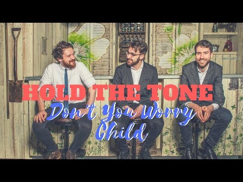 Hold The Tone // Don't You Worry Child // Book Now at Warble Ents