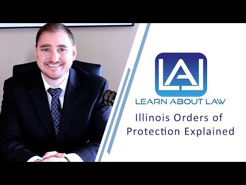 Illinois Orders of Protection Explained