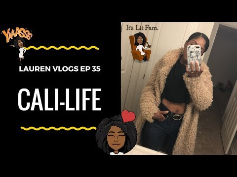 My Cali-Life | Lauren Vlogs EP 35