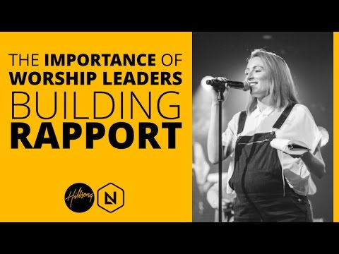 The Importance Of Worship Leaders Building Rapport  | Hillsong Leadership Network TV