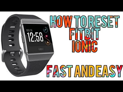 How to Reset Fitbit Ionic Fast and Easy
