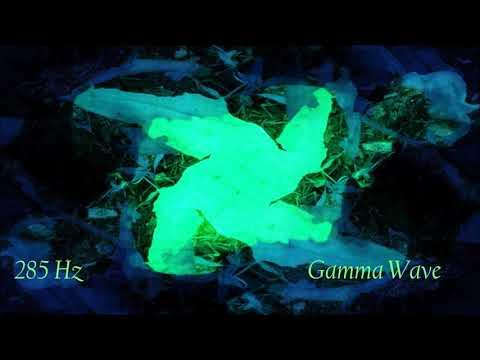 285 Hz Solfeggio Gamma Binaural Beats Meditation Music | Raise your Vibration