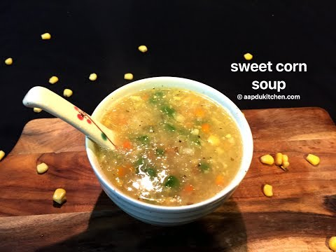 veg sweet corn soup restaurant style | sweet corn & vegetable soup recipe | how to make corn soup
