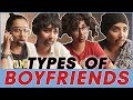 Types Of Boyfriends MostlySane