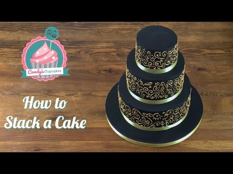 How to Stack a Cake: Stacking a Three Tiered Cake