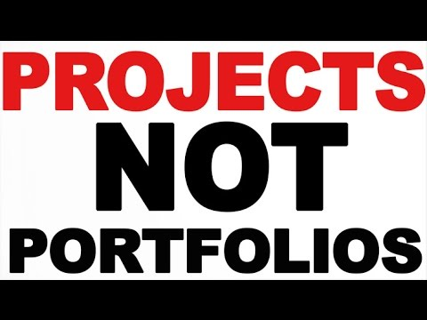 Make Projects Instead of Portfolios!