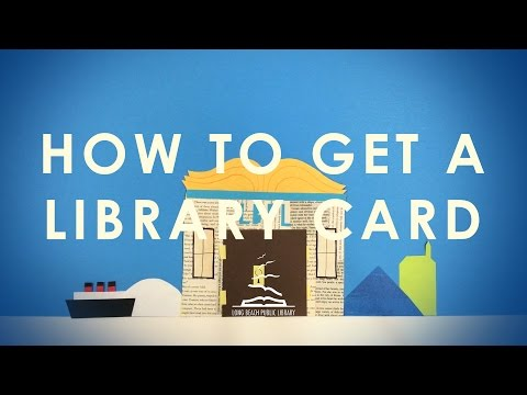 How to Get a Library Card @ LBPL