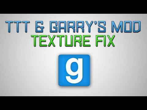Trouble in Terrorist Town & GMod Texture Fix!