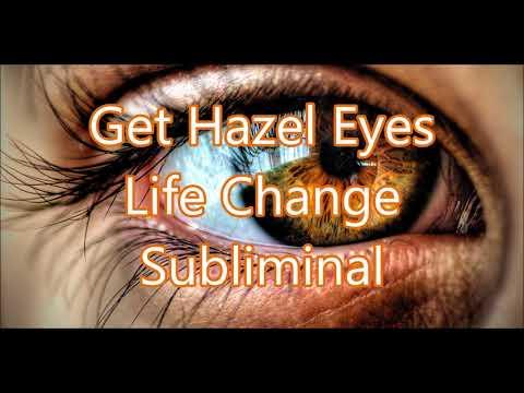 Get Hazel Eyes - Life Change Subliminal
