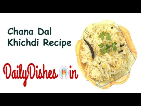 Chana dal khichdi recipe - Chane ki daal ki khichdi - How to make chana dal khichdi
