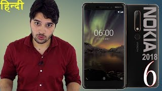 Nokia 6 (2018) : Improved !! (My Thoughts) [Hindi]