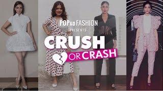 Crush Or Crash: Veere Di Wedding Promotions - Episode 24 - POPxo Fashion