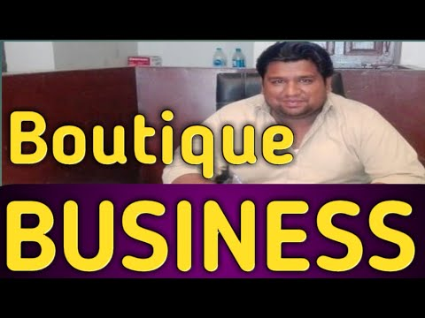How to start boutique business - feasibility report