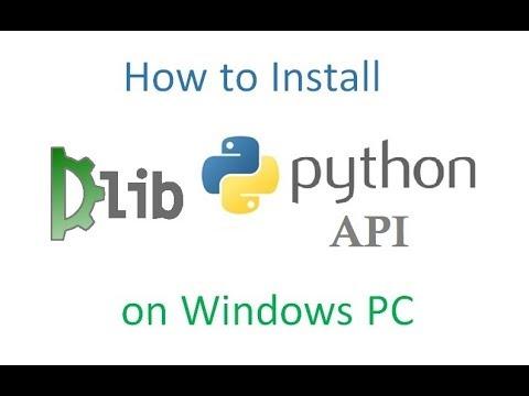 Install Dlib Python API on Windows PC
