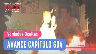 #VerdadesOcultas - Avance Capítulo 604