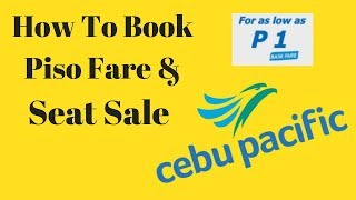 How to Book Online - Cebu Pacific Seat Sale / Piso Fare - Step by Step Beginners Tutorial