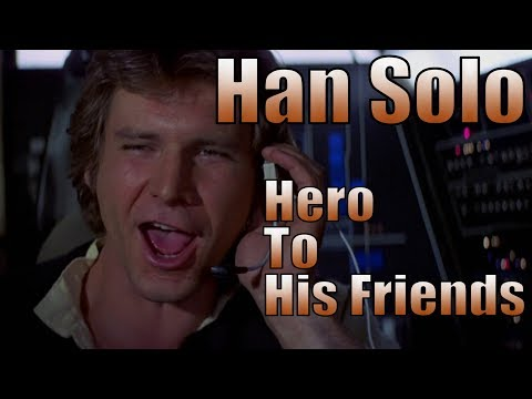 Han Solo Character Analysis - The Path to a Perfect Character