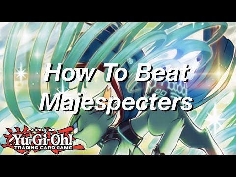 Yu-Gi-Oh! How To Beat Majespecters!
