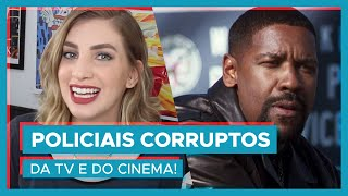 OS POLICIAIS MAIS CORRUPTOS da TV e do cinema!