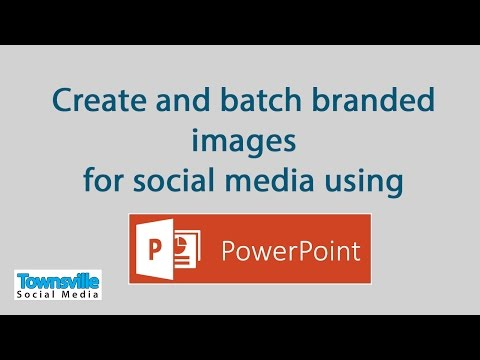 Create and batch branded images for social media  using Powerpoint