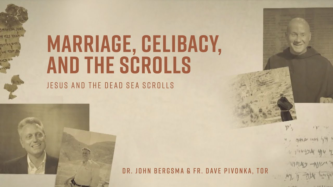 Episode 5   Marriage, Celibacy, and the Scrolls   Jesus and the Dead Sea Scrolls